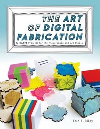 The Art of Digital Fabrication