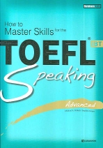 How to Master Skills for the TOEFL iBT Speaking(Advanced)