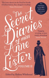 The Secret Diaries of Miss Anne Lister - Vol.2