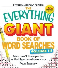 The Everything Giant Book of Word Searches, Volume 3