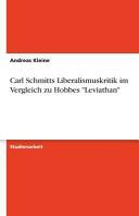 Carl Schmitts Liberalismuskritik Im Vergleich Zu Hobbes Leviathan