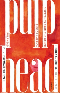 Pulphead  Notes from the Other Side of America