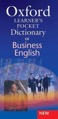 Oxford Learner's Pocket Dictionary of Business English