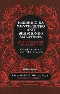 Federico Da Montefeltro and Sigismondo Malatesta
