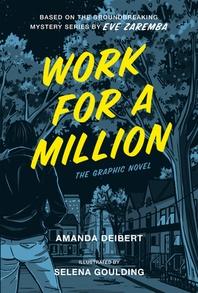 Work for a Million (Graphic Novel)