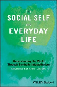 The Social Self and Everyday Life
