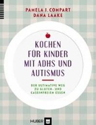 Kochen fuer Kinder mit ADHS & Autismus