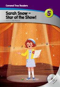 Sarah Snow - Star of the Show