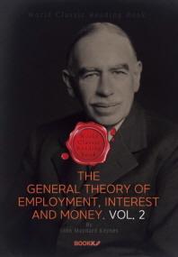 고용 이자 및 화폐의 일반 이론. 2부 (케인스 경제학) : The General Theory of Employment, Interest and