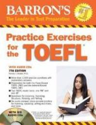 Barron's Practice Exercises for the TOEFL [With 6 CDs]