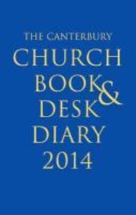 The Canterbury Church Book and Desk Diary 2014 Hardback Edition