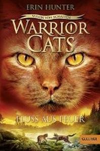 Warrior Cats - Vision von Schatten. Fluss aus Feuer
