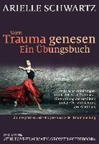 Vom Trauma genesen - ein ?bungsbuch