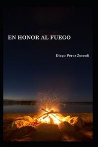 En Honor al Fuego