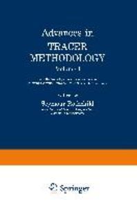 Advances in Tracer Methodology