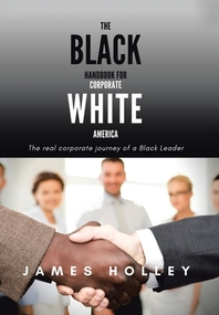 The Black Handbook for Corporate White America