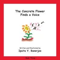 The Concrete Flower Finds a Voice