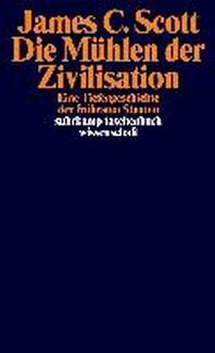 Die Muehlen der Zivilisation