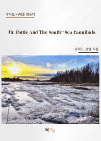 Mr. Pottle And The South-Sea Cannibals