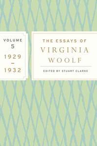 The Essays of Virginia Woolf, Volume 5