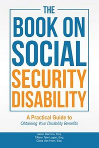 The Book on Social Security Disability