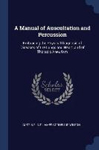 A Manual of Auscultation and Percussion