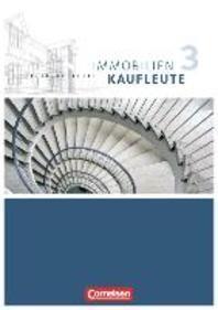 Immobilienkaufleute 03: Lernfelder 10-13. Schuelerbuch