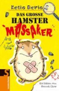 Das grosse Hamstermassaker
