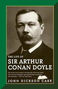 The Life of Sir Arthur Conan Doyle