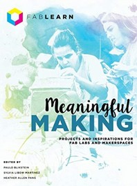 Meaningful Making
