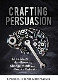 Crafting Persuasion