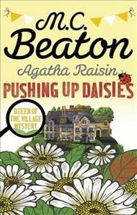 Agatha Raisin: Pushing Up Daisies