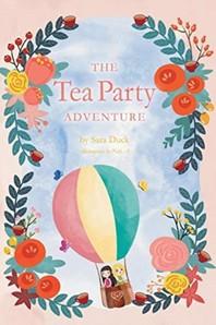 The Tea Party Adventure