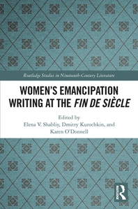 Women's Emancipation Writing at the Fin de Siecle