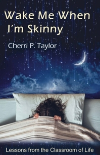 Wake Me When I'm Skinny