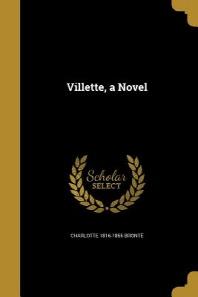 Villette, a Novel