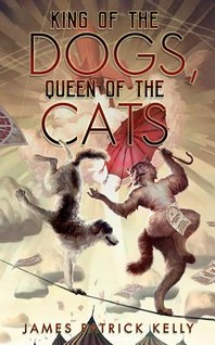 King of the Dogs, Queen of the Cats