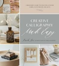Creative Calligraphy Made Easy