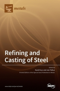Refining and Casting of Steel