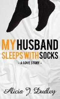 My Husband Sleeps With Socks