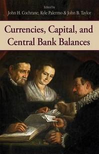 Currencies, Capital, and Central Bank Balances, 697