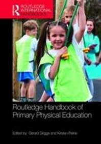 Routledge Handbook of Primary Physical Education
