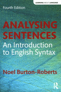 Analysing Sentences : Introduction to English Syntax
