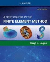 A First Course in the Finite Element Method, 6/E(Paperback)