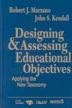 Designing & Assessing Educational Objectives
