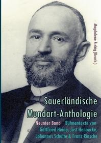 Buehnentexte von Gottfried Heine, Jost Hennecke, Johannes Schulte und Franz Rinsche