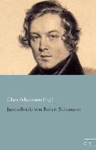 Jugendbriefe von Robert Schumann