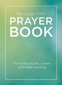 The Large Print Prayer Book