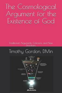 The Cosmological Argument for the Existence of God