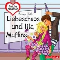 Freche Maedchen: Liebeschaos und lila Muffins